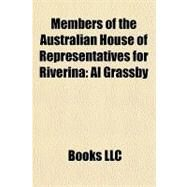 Members of the Australian House of Representatives for Riverin : Al Grassby by , 9781156243534