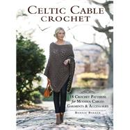 Celtic Cable Crochet by Barker, Bonnie, 9781632503534