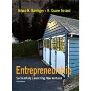 Entrepreneurship : Successfully Launching New Ventures by Barringer, Bruce R.; Ireland, Duane, 9780136083535