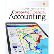 Corporate Financial Accounting by Warren, Carl S.; Reeve, James M.; Duchac, Jonathan, 9781305653535