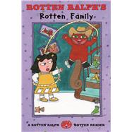 Rotten Ralph's Rotten Family by Gantos, Jack; Rubel, Nicole, 9780374363536