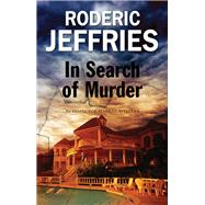 In Search of Murder by Jeffries, Roderic, 9780727883537
