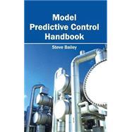 Model Predictive Control Handbook 9781632403537N