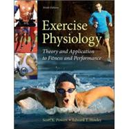 Exercise Physiology: Theory and Application to Fitness and Performance by Powers, Scott; Howley, Edward, 9780073523538