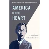 America Is in the Heart by Bulosan, Carlos; Alquizola, Marilyn C.; Hirabayashi, Lane Ryo, 9780295993539