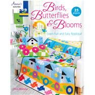 Birds, Butterflies, & Blooms by Malone, Chris, 9781590123539