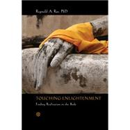 Touching Enlightenment by Ray, Reginald A., Ph.D., 9781622033539