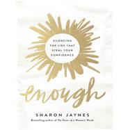 Enough by Jaynes, Sharon, 9780736973540