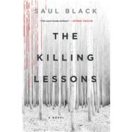The Killing Lessons by Black, Saul, 9781250133540