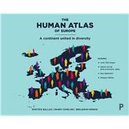 The Human Atlas of Europe by Ballas, Dimitris; Dorling, Danny; Hennig, Benjamin, 9781447313540