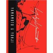 Yamamoto & Yohji by Yohji Yamamoto; Adler, Laure; Amzalag, Michael; Arad, Ron; Ascoli, Marc, 9780847843541