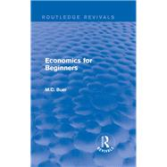 Routledge Revivals: Economics for Beginners (1921) by Buer; M.C., 9781138283541