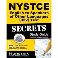 Nystce English to Speakers of Other Languages (022) Test Secrets Study Guide by Nystce Exam Secrets, 9781610723541