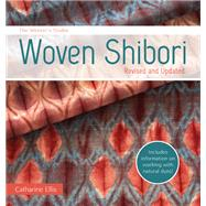 Woven Shibori by Ellis, Catharine, 9781632503541