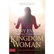 Kingdom Woman by Evans, Tony; Hurst, Chrystal Evans, 9781624053542