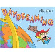 Daydreaming by Tatulli, Mark, 9781626723542