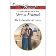 The Ruthless Greek's Return by Kendrick, Sharon, 9780373133543