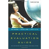 Practical Evaluation Guide Tools for Museums and Other Informal Educational Settings by Diamond, Judy; Horn, Michael; Uttal, David H., 9781442263543
