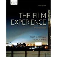 The Film Experience An Introduction by Corrigan, Timothy; White, Patricia, 9781457663543