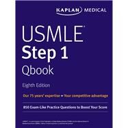 Kaplan USMLE Step 1 Qbook by Kaplan, Inc., 9781506223544