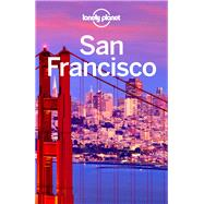 Lonely Planet San Francisco by Bing, Alison; Viahides, John A.; Benson, Sara; Harrell, Ashley, 9781786573544