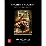 Sports in Society: Issues and Controversies by Coakley, Jay, 9780073523545