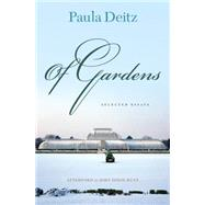 Of Gardens by Deitz, Paula, 9780812223545