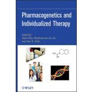 Pharmacogenetics and Individualized Therapy