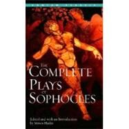 The Complete Plays of Sophocles by SOPHOCLES, 9780553213546