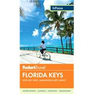 Fodor's In Focus Florida Keys by FODOR'S, 9780804143547