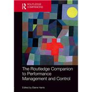 The Routledge Companion to Performance Management and Control by Harris; Elaine, 9781138913547