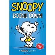 Snoopy: Boogie Down! (PEANUTS AMP Series Book 11) A PEANUTS Collection by Schulz, Charles M., 9781449493547