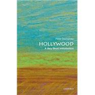 Hollywood: A Very Short Introduction by Decherney, Peter, 9780199943548
