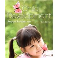 Child Development by Feldman, Robert S., Ph.D., 9780205253548