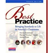 Best Practice, Fourth Edition : Bringing Standards to Life in America's Classrooms by Zemelman, Steven; Daniels, Harvey; Hyde, Arthur, 9780325043548