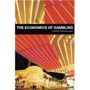 The Economics of Gambling by Vaughan-Williams; Leighton, 9780415753548