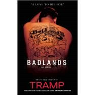 A Love To Die For The Badlands Series by Daly, Tramp; Ford-Bay, Ishmael; Whyte, Anthony; Daly, Tramp, 9781935883548