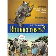 Do You Know Rhinoceros? by Quintin, Michel, 9781554553549
