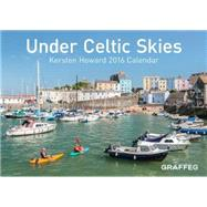 Under Celtic Skies 2016 Calendar by Howard, Kersten, 9781909823549