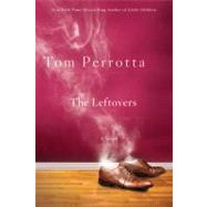 The Leftovers by Perrotta, Tom, 9780312363550