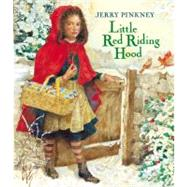 Little Red Riding Hood by Pinkney, Jerry, 9780316013550