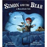 Simon and the Bear by Kimmel, Eric A.; Trueman, Matthew, 9781423143550