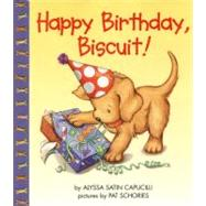 Happy Birthday, Biscuit! by Capucilli, Alyssa Satin, 9780060283551
