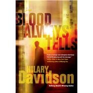 Blood Always Tells by Davidson, Hilary, 9780765333551