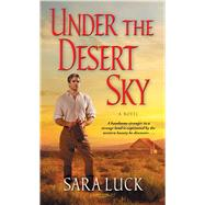 Under the Desert Sky by Luck, Sara, 9781501103551