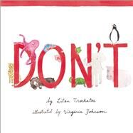 Don't by Trochatos, Litsa ; Johnson, Virginia, 9781554983551