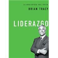 Liderazgo by Tracy, Brian, 9780718033552