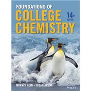 Foundations of College Chemistry by Hein, Morris; Arena, Susan, 9781118133552