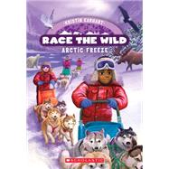 Arctic Freeze by Earhart, Kristin, 9780545773553