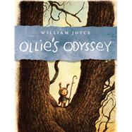 Ollie's Odyssey by Joyce, William, 9781442473553